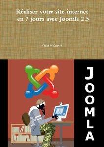 Réaliser Votre Site Internet En 7 Jours Avec Joomla 2.5 (French Edition)-cover
