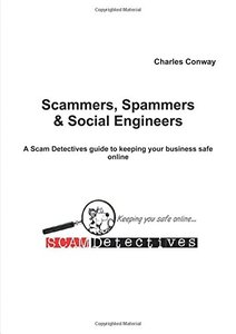 Scammers, Spammers And Social Engineers-cover