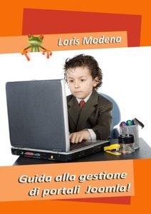 Guida Alla Gestione Di Portali Joomla! (Italian Edition)-cover