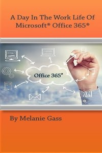 A Day In The Worklife of Microsoft Office 365-cover