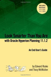 Look Smarter Than You Are with Hyperion Planning 11.1.2: An End User's Guide-cover