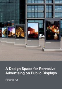 A Design Space for Pervasive Advertising on Public Displays-cover