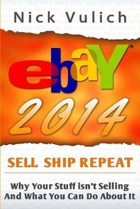 Ebay 2014: Why You're Not Selling Anything on Ebay, and What You Can Do about It-cover