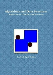 Algorithms and Data Structures - Applications to Graphics and Geometry-cover