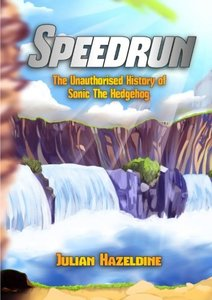 Speedrun: The Unauthorised History of Sonic The Hedgehog-cover