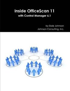 Inside OfficeScan 11 with Control Manager 6.1-cover