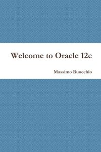 Welcome to Oracle 12c (Italian Edition)-cover