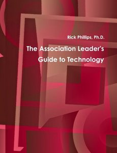 The Association Leader's Guide to Technology