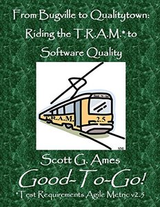 From Bugville to Qualitytown: Riding the T.R.A.M.* to Software Quality-cover