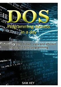 DOS Programming Succes In A Day-cover
