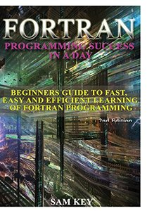 Fortran Programming success in a day-cover