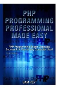 PHP Programming Professional Made Easy-cover