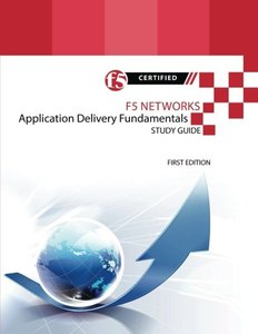 F5 Networks Application Delivery Fundamentals Study Guide-cover