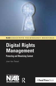 Digital Rights Management: Protecting and Monetizing Content(Hardcover)-cover