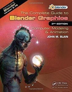 The Complete Guide to Blender Graphics: Computer Modeling & Animation,3/e (paper)-cover