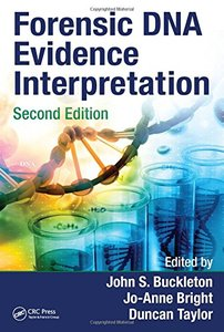 Forensic DNA Evidence Interpretation, Second Edition-cover