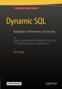 Dynamic SQL: Applications, Performance, and Security-cover