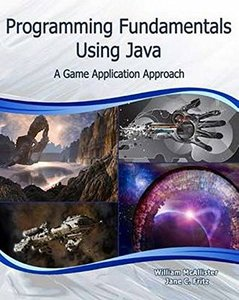 Programming Fundamentals Using Java: A Game Application Approach (Computer Science)-cover