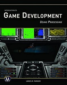 Introduction to Game Development Using Processing-cover