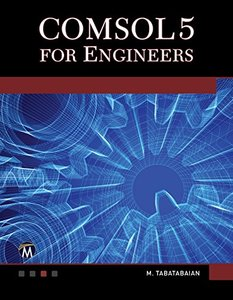 COMSOL5 for Engineers (Multiphysics Modeling)-cover