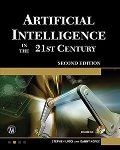 Artificial Intelligence in the 21st Century (Computer Science)-cover