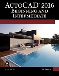 AutoCAD 2016: Beginning and Intermediate-cover