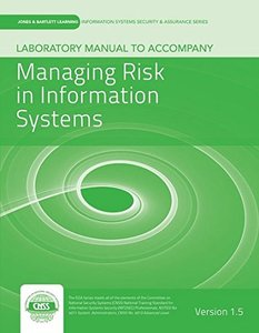 Laboratory Manual Version 1.5 To Accompany Managing Risk In Information Systems-cover
