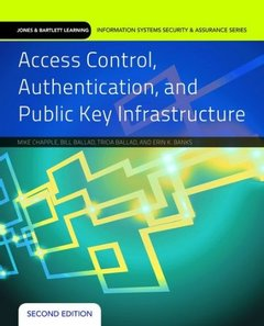 Access Control, Authentication, And Public Key Infrastructure (Jones & Bartlett Learning Information Systems Security)-cover