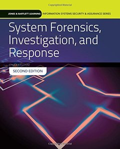 System Forensics, Investigation And Response (Jones & Bartlett Learning Information Systems Security & Ass)-cover