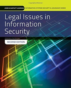 Legal Issues In Information Security (Jones & Bartlett Learning Information Systems Security & Assurance Series)-cover