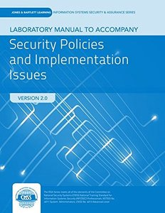 Lab Manual To Accompany Security Policies And Implementation Issues
