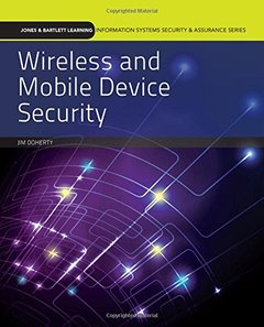 Wireless And Mobile Device Security (Jones & Barlett Learning Information Systems Security & Assurance)-cover