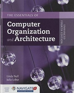 The Essentials Of Computer Organization And Architecture, 4/e (Hardcover)-cover