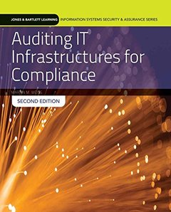 Auditing IT Infrastructures For Compliance (Information Systems Security & Assurance)-cover
