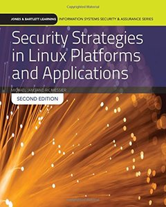 Security Strategies In Linux Platforms And Applications (Jones & Bartlett Learning Information Systems Security & Assurance)-cover