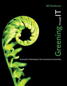 Greening through IT: Information Technology for Environmental Sustainability (MIT Press)-cover