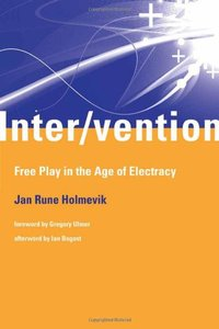 Inter/vention: Free Play in the Age of Electracy (MIT Press)-cover