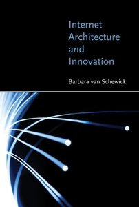 Internet Architecture and Innovation (MIT Press)-cover