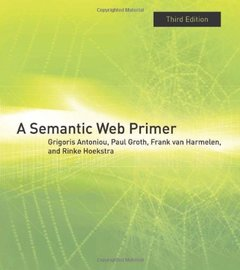 A Semantic Web Primer (Information Systems)-cover
