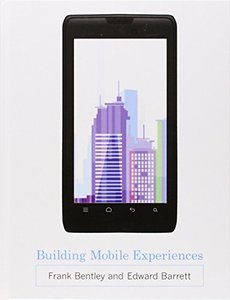 Building Mobile Experiences (MIT Press)
