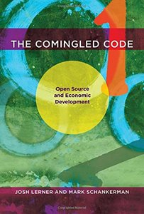 The Comingled Code: Open Source and Economic Development (MIT Press)