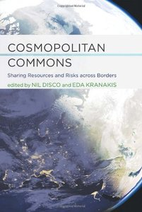 Cosmopolitan Commons: Sharing Resources and Risks across Borders (Infrastructures)-cover