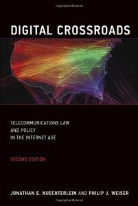 Digital Crossroads: Telecommunications Law and Policy in the Internet Age (MIT Press)-cover