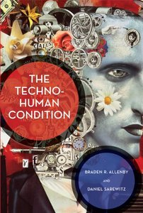 The Techno-Human Condition (MIT Press)-cover
