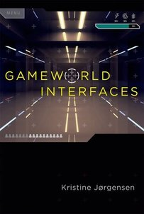 Gameworld Interfaces (MIT Press)-cover