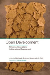Open Development: Networked Innovations in International Development (International Development Research Centre)-cover