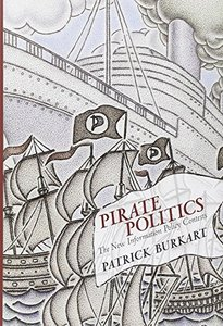 Pirate Politics: The New Information Policy Contests (The Information Society Series)-cover