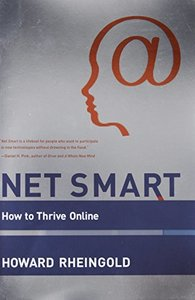 Net Smart: How to Thrive Online (MIT Press)-cover