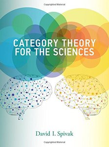Category Theory for the Sciences (MIT Press)-cover
