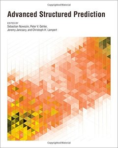 Advanced Structured Prediction (Neural Information Processing series)-cover